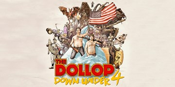 The Dollop - Down Under 4